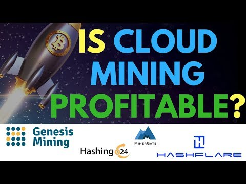 Genesis Mining Vs Hashflare Vs MinerGate Vs Hashing24 Vs BTC - Is Cloud Mining Profitable In 2018?