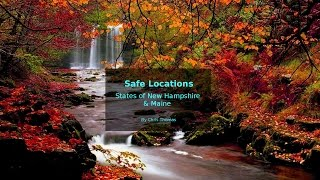 Safe locations for the USA states of New Hampshire and Maine.