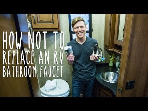 how-not-to-replace-an-rv-bathroom-faucet