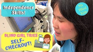 SixBlindKids - Independence Skills - Blind Girl Tries Grocery …