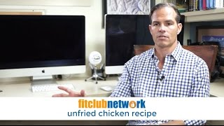 Healthy Recipe: Unfried Fried Chicken