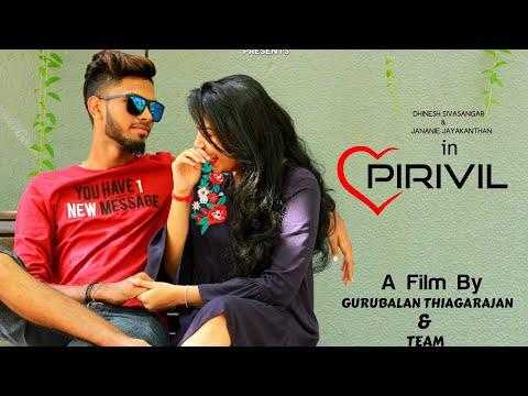Pirivil - Short Film   A Film By Gurubalan Thiagarajan & Team   2018