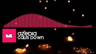 AZEDIA - Calm Down (Dubstep)
