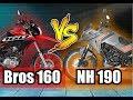 Comparativo: Dafra NH 190 x Honda Bros 160 !!!
