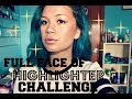 ♥Full Face of Highlighter Challenge♥