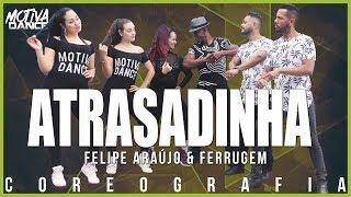 Baixar Atrasadinha - Felipe Araújo & Ferrugem | Motiva Dance (Coreografia)