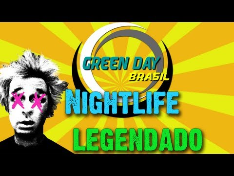 Green Day - Nightlife Legendado PT-BR [HD]