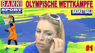 BASKETBALL #1 - Olympic Wettkampf - Exklusiv Original Banni Sport Fan Style Make-up Tutorial