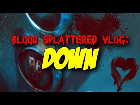Hulu's Into the Dark: Down (2019) – Blood Splattered Vlog (Horror Movie Review)