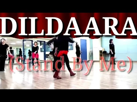 DILDAARA (STAND BY ME) Line Dance