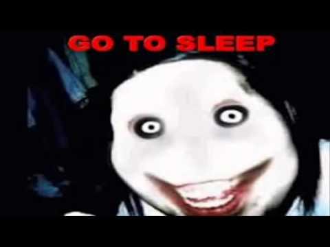 Terror Psicologico Capitulo 4 Creepypasta Go to sleep ...