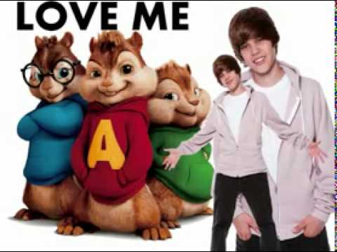 Justin Bieber - Love Me - CHIPMUNK VERSION + Download Link