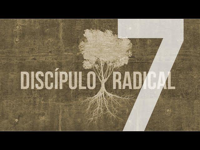 DISCÍPULO RADICAL - 7 de 7 - Morte