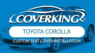 How to Install 2011-2013 Toyota Corolla Custom Seat Covers