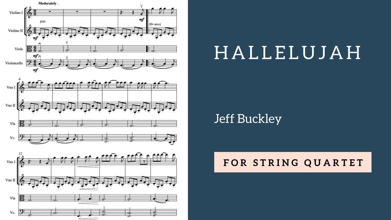 Jeff Buckley Hallelujah Version For String Quartet