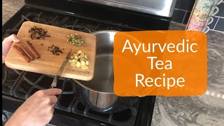 Detoxifying Ayurvedic Tea Recipe