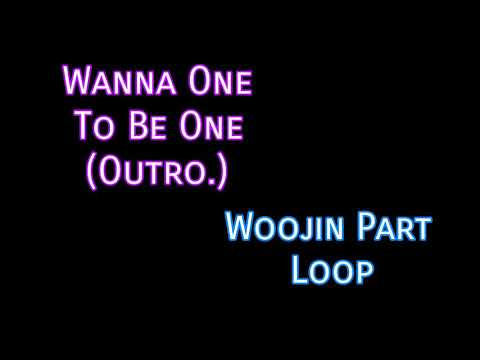 Free Download Wanna One To Be One (outro.) Woojin Part 5 Minutes Loop Mp3 dan Mp4