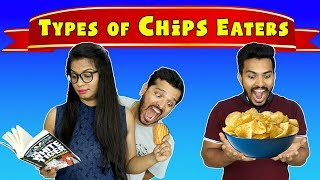 Types Of Chips Eaters | Types Of Eaters Funny Video | Hungry Birds