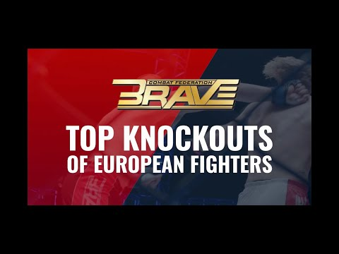BRAVE CF European Fighters' Top Knockouts!