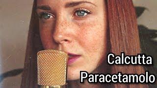 Paracetamolo - Calcutta (cover) || Letizia Liccati