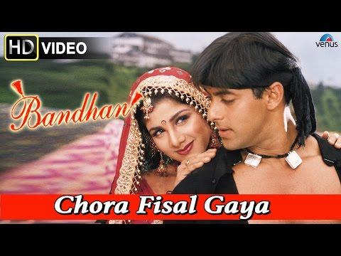 Chora Fisal Gaya (HD) Full Video Song | Bandhan | Salman Khan, Rambha |