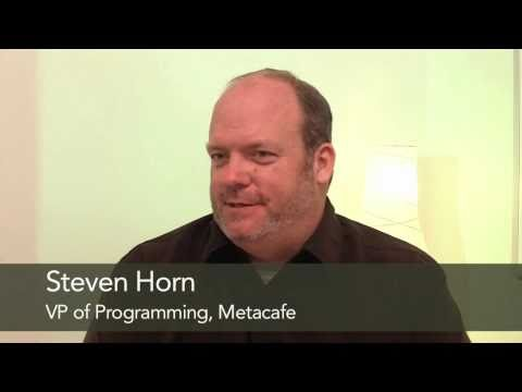 Online Video Conversations: Steven Horn, Metacafe - Part 1
