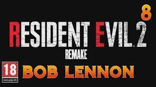 LEON PASSION ÉBOUEUR !!! -Resident Evil 2 : Remake- Ep.8 avec Bob Lennon