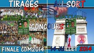FUT 14 | TIRAGE AU SORT CONCOURS FINALE CDM2014 + CONCOURS 14 JUILLET | FR | HD Thumbnail