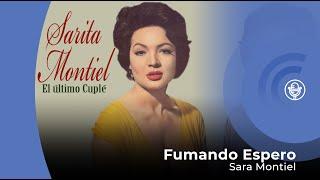 """Sara Montiel - Fumando Espero - Del Film """"El Último Cuplé"""" (con letra - lyrics video)"""