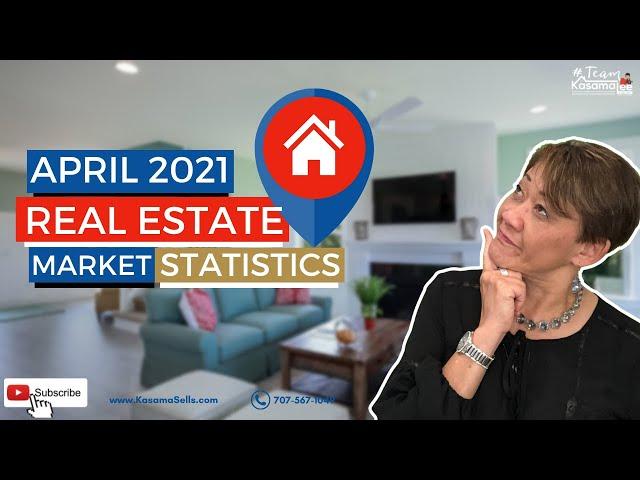 April 2021 Real Estate Market Statistics    Kasama Lee