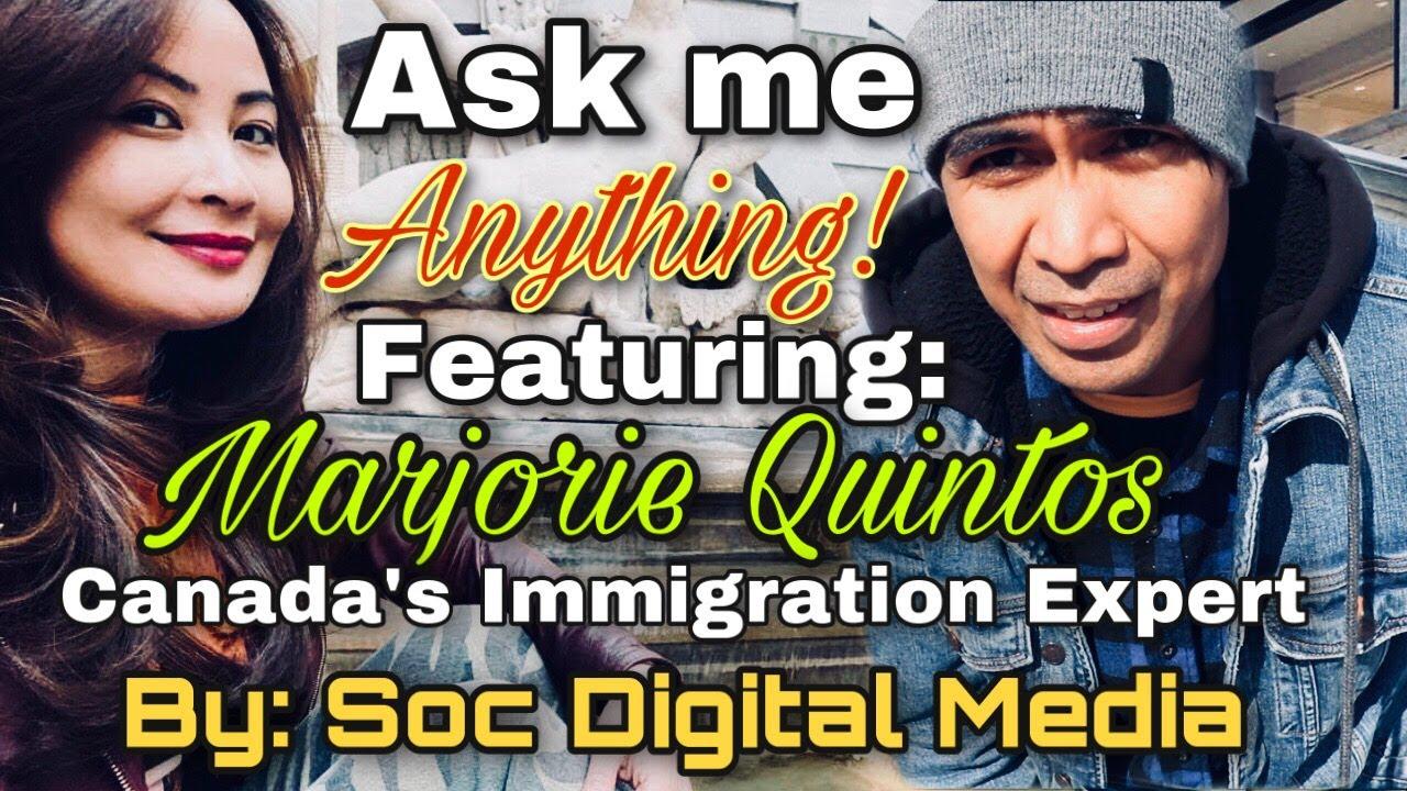 Expert Immigration Advice  with Ms. Marjorie Quintos & Soc Digital Media Episode 1: Pilot Project