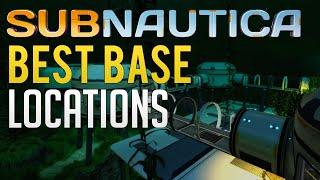 Subnautica - TOP 5 BASE LOCATIONS