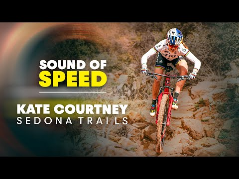 The XC Shark Takes A Bite Out Of The Sedona Trails   Sound Of Speed w/ Kate Courtney