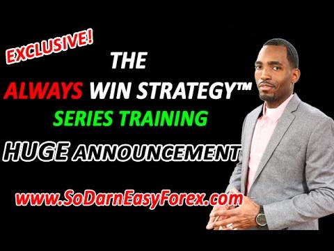 Forex always win strategy