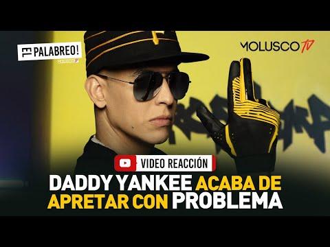 Daddy Yankee rompió con el estreno de PROBLEMA #ElPalabreo #VideoReaccion