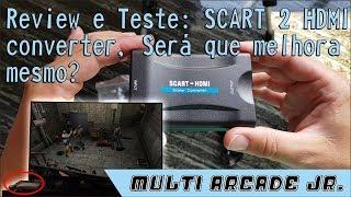 Review e Teste SCART to HDMI Converter Sera que melhora mesmo