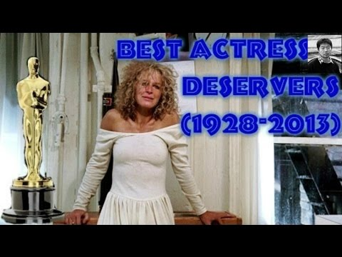Academy Awards for Best Actress / Deservers (1928-2013) HD