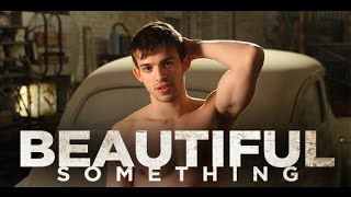 Beautiful Something - Trailer