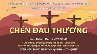 HTTL AN PHÚ - Lễ Kỷ Niệm Chúa Chịu Thương Khó - 2020