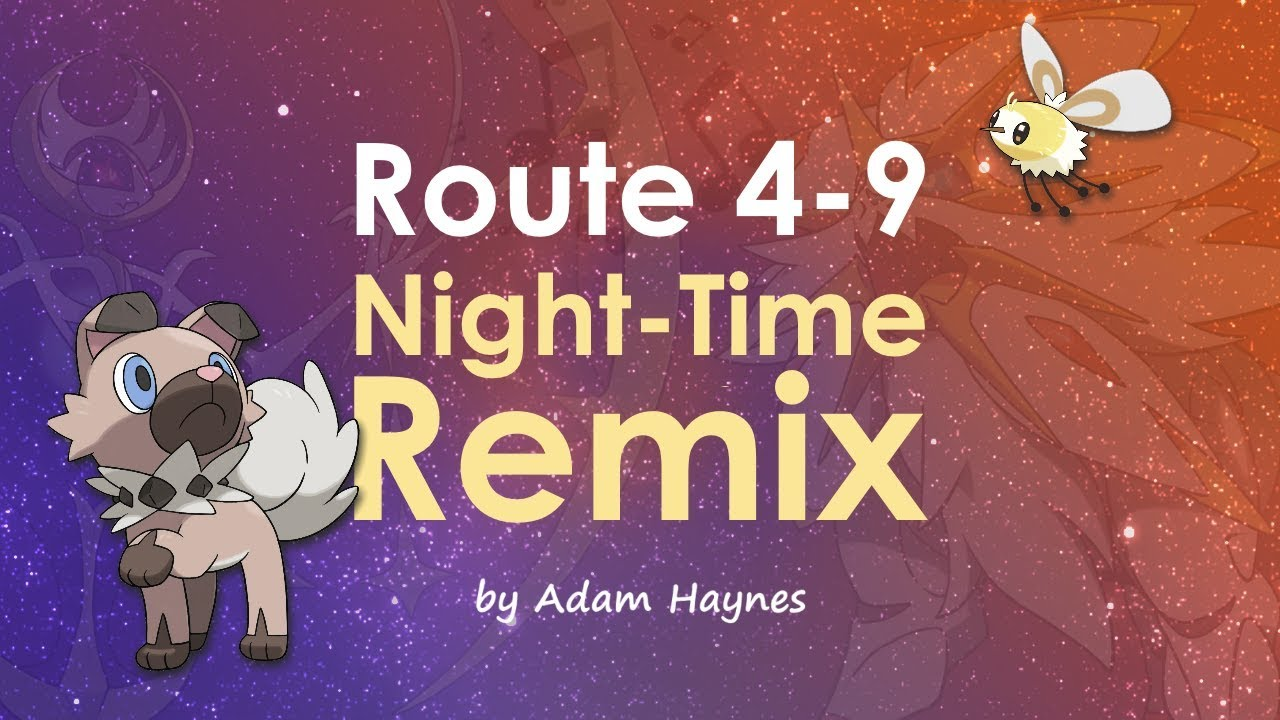Alola Route 4 Night-Time Remix / Arrangement ~ Pokémon Sun & Moon