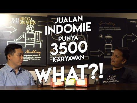 Bagaimana Cerita & Caranya Jualan Indomie Bisa Punya 3500 Karyawan