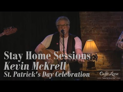 Stay Home Sessions: Kevin McKrell St. Patrick's Day Celebration