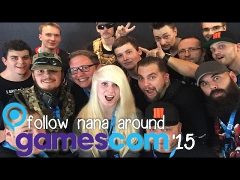 Follow Nana around: Gamescom 05.-07.08.2015 ☆