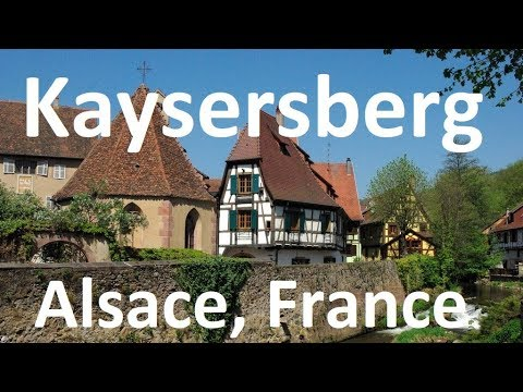 Beautiful Kaysersberg voted France's preferred village in 2017