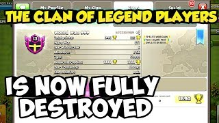 The worst condition of legend players clan! fully destroyed. Clash of clans....