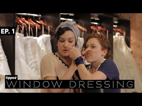 Window Dressing   Ep. 1   Tipped