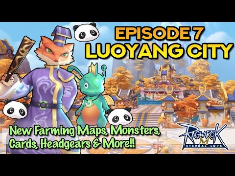 EP 7: DRAGON CITY LUOYANG - All New Monsters, Equipment, Cards & Headgears!!