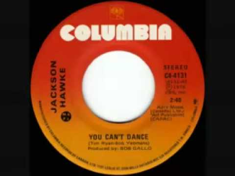 Jackson Hawke - You Can't Dance