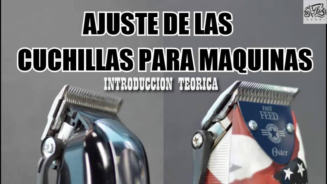 AJUSTE DE LAS CUCHILLAS PARA MAQUINAS - YouTube f5fdf633a395