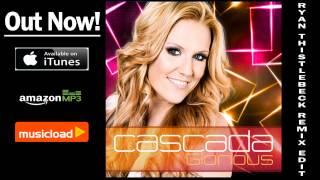 Cascada - Glorious (Ryan Thistlebeck Radio Edit) /// VÖ: 08.02.2013